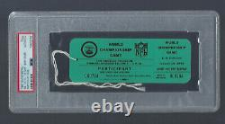 1967 SUPER BOWL KANSAS CITY CHIEFS v GREEN BAY PACKERS PARTICIPANT TICKET PSA